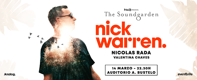 «The Soundgarden» y Nick Warren en Mendoza