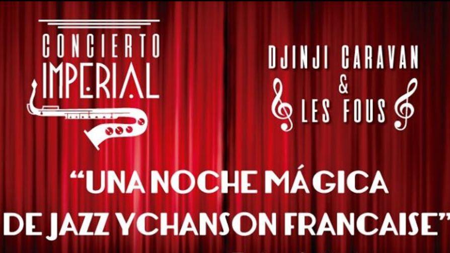 Les Fous y Djinji Caravan en el Cine Teatro Imperial