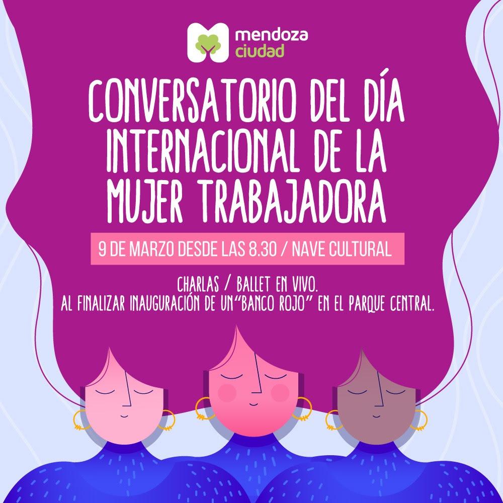 La Ciudad de Mendoza prepara distintas acciones para conmemorar el Día Internacional de la Mujer Trabajadora