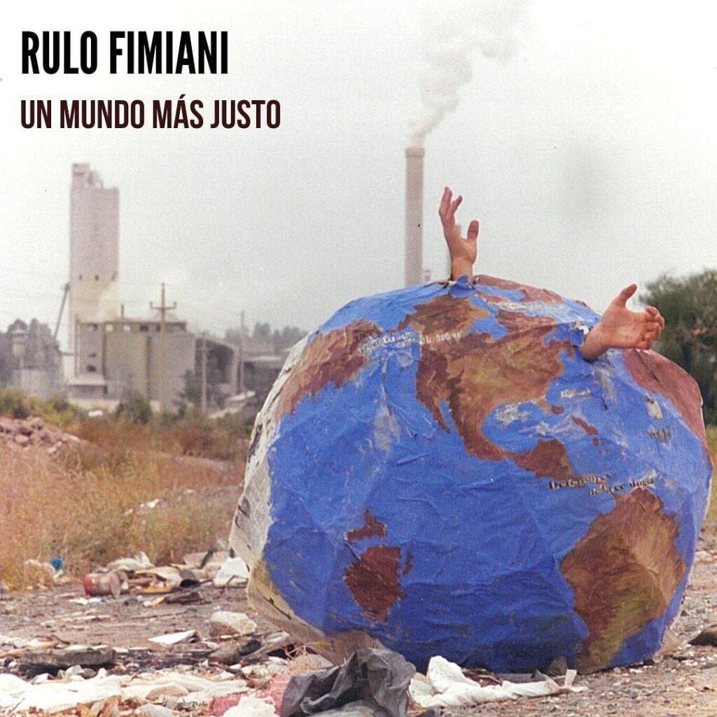 Lanzamiento de «Un mundo más justo», Rulo Fimiani