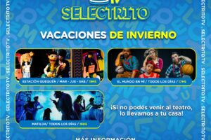Selectrito Tv presenta «Vacaciones de Invierno en Casa» del 6 al 31 de julio