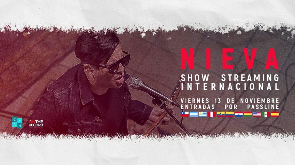 NIEVA presenta su primer concierto vía Streaming