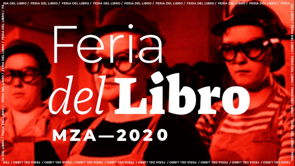 Conocé la programación completa de la Feria del Libro Mza 2020
