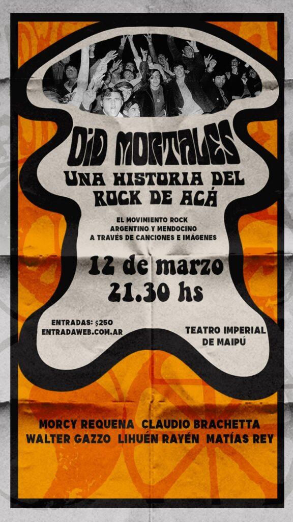 «Oíd mortales… Una historia del rock de acá»