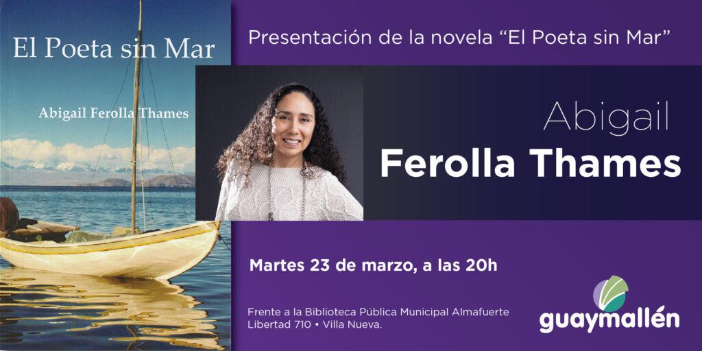 "Abigail Ferolla Thames presenta ""El poeta sin mar"" en la biblioteca Almafuerte"
