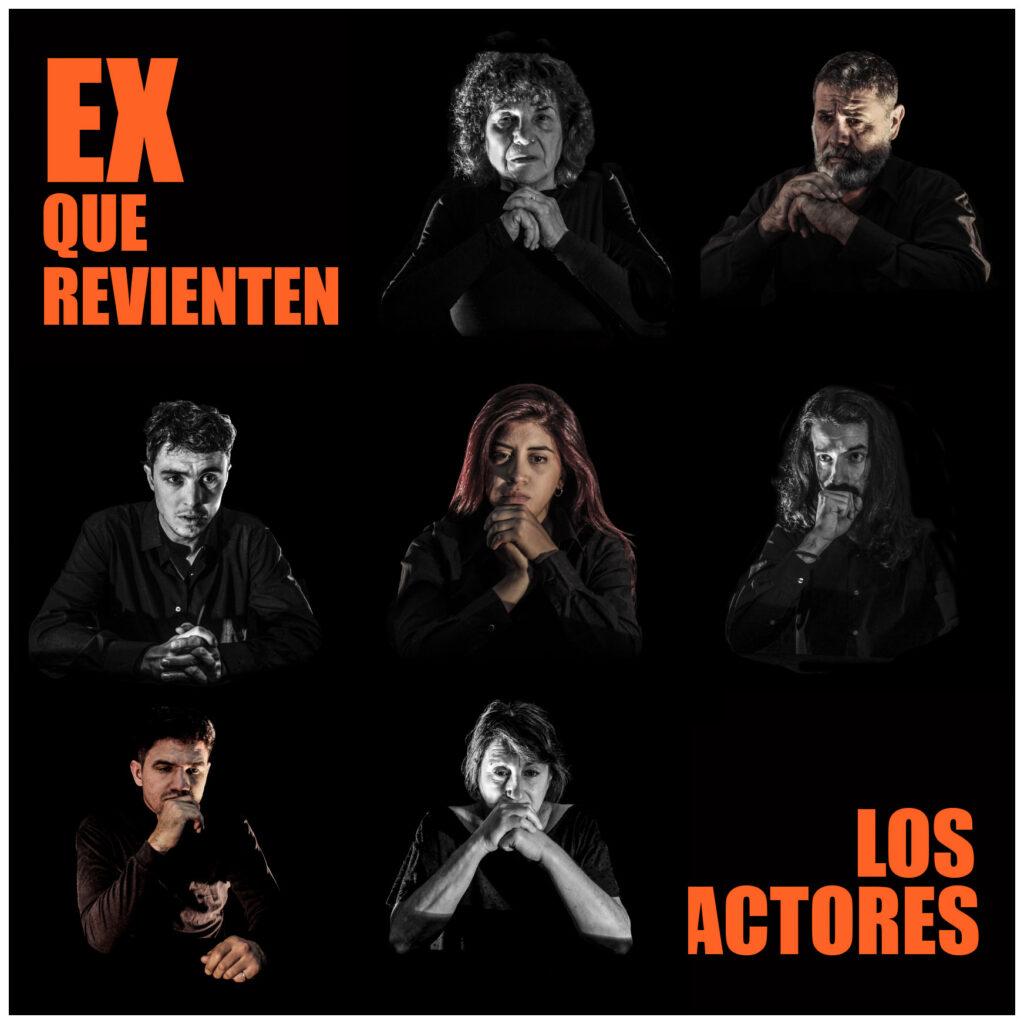 «EX QUE REVIENTEN LOS ACTORES» en la Nave Universitaria