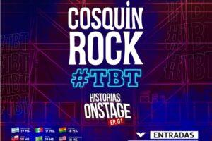 «COSQUIN ROCK» #TBT HISTORIAS ONSTAGE